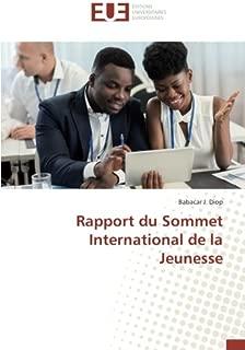Rapport du Sommet International de la Jeunesse (French Edition)