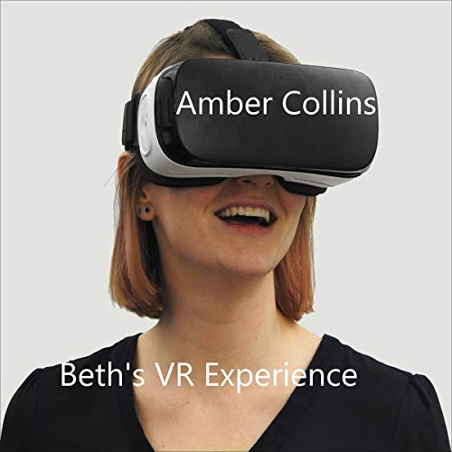Beth's VR Experience Audiobook By Amber Collins cover art