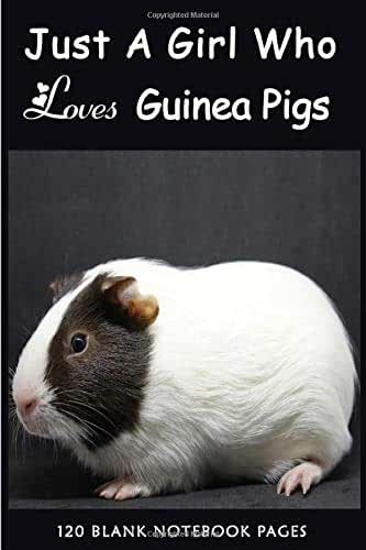 Just A Girl Who Loves Guinea Pigs: Notebook Cute Guinea Pig Lined Journal for Women, Men and Kids Great Gift Idea for all Cavy Lover Mom Kids Teens ... Planner Book Present Domestic Cavy Lovers