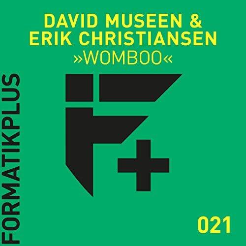 David Museen & Erik Christiansen