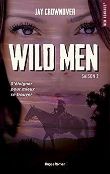 Wild men Saison 2 par [Jay Crownover, Joachim Duflot]
