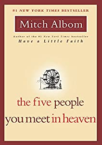 Five People You Meet in Heaven by Mitch Albom