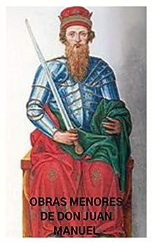 Obras Menores de Don Juan Manuel: Prólogo General, Libro