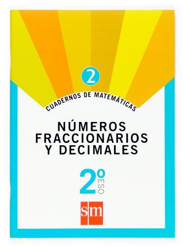 Cuaderno 2 de matemáticas. 2 ESO. Números fraccionarios y decimales - 9788467515886