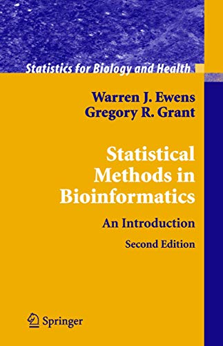 Compare Textbook Prices for Statistical Methods in Bioinformatics: An Introduction Statistics for Biology and Health 2nd Edition ISBN 9780387400822 by Ewens, Warren J.,Grant, Gregory R.