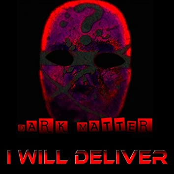 I Will Deliver