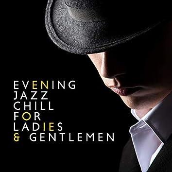 Evening Jazz Chill for Ladies & Gentlemen