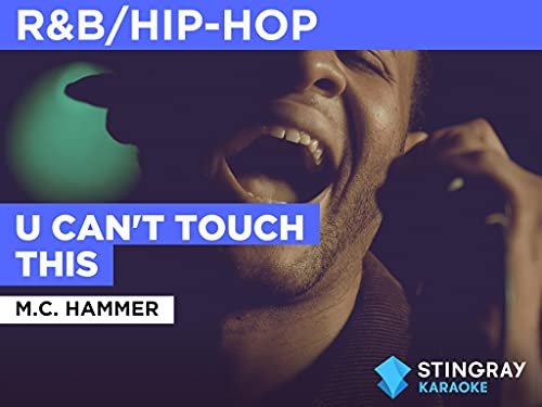 U Can't Touch This in the Style of M.C. Hammer