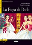 La Fuga di Bach (1CD audio)