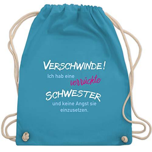 Shirtracer Geschwisterliebe Kind - Ich hab eine verrückte Schwester - Unisize - Hellblau - turnbeutel damen lustig - WM110 - Turnbeutel und Stoffbeutel aus Baumwolle