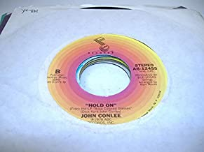 JOHN CONLEE 45 RPM Hold On / Backside Of Thirty