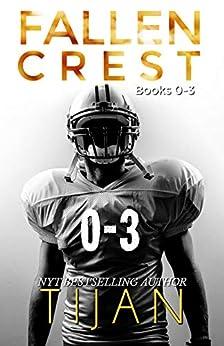 The Fallen Crest Boxset: Volume 0-3 by [Tijan]