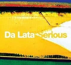 Serious by Da Lata (2003) Audio CD