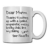 N\A Gracias por aguantar una Taza de café Infantil malcriada, ingrata, desordenada y malcriada, Cute Fathers Fun Cup White...