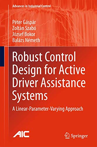 Robust Control Design for Active Driver Assistance Systems: A Linear-Parameter-Varying Approach (Adv
