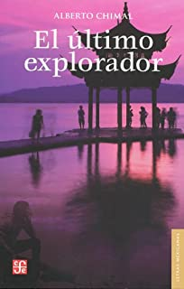 El Ultimo Explorador: Diez aventuras inéditas