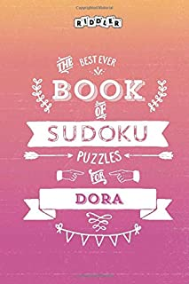 The Best Ever Book of Sudoku Puzzles for Dora