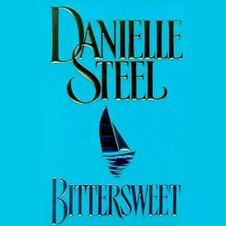 Bittersweet                   De :                                                                                                                                 Danielle Steel                               Lu par :                                                                                                                                 Rob Webb                      Durée : 5 h et 34 min     Pas de notations     Global 0,0