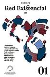 RED EXISTENCIAL : Revista del Movimiento Mexicano de Análisis y Terapia Existencial (REVISTA RED EXISTENCIAL nº 1)
