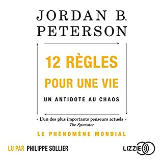 12 règles pour une vie                   Written by:                                                                                                                                 Jordan B. Peterson                               Narrated by:                                                                                                                                 Philippe Sollier                      Length: 15 hrs and 25 mins     Not rated yet     Overall 0.0
