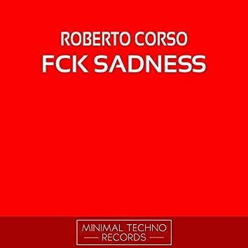 Fck Sadness