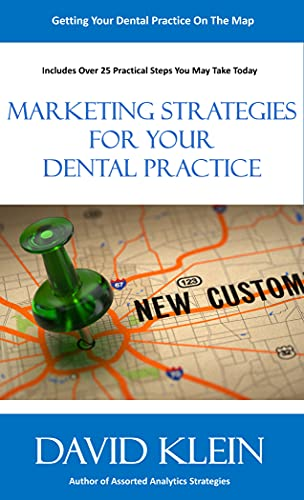 Marketing Strategies For Your Dental Practice (English Edition)