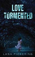 Love Tormented