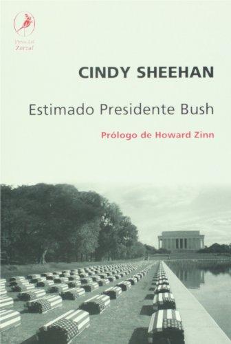 ESTIMADO PRESIDENTE BUSH