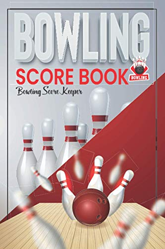 Bowling Score Book: Book to record personal progress in bowling | Record Every Shot | Bowling Score Keeper | Scoring Pad for Bowlers