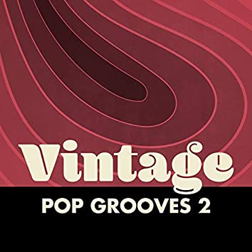 Vintage Pop Grooves, Vol. 2
