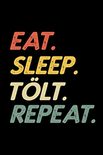 Eat Sleep Tölt Repeat Retro Islandpferd Isländer Pferderasse: Retro Pferde Isländer Eat Sleep Tölt Repeat Notizbuch Notizheft Notebook, DIN A5 (6X9 ... matt, Taschenbuch ideal als Geschenk.