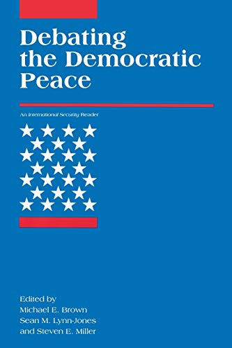 Debating the Democratic Peace (International Security Readers)