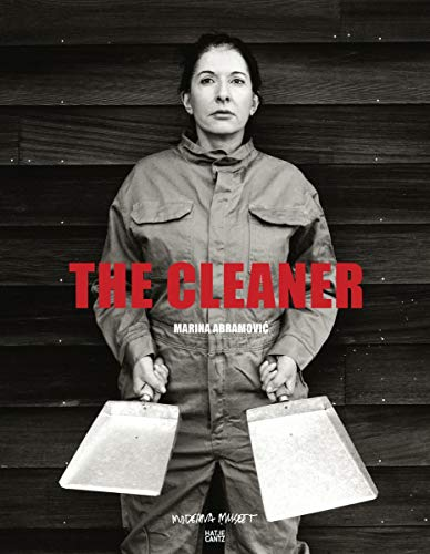 Marina Abramovic: The Cleaner (Zeitgenössische Kunst)