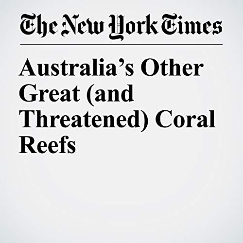 Australia's Other Great (and Threatened) Coral Reefs copertina