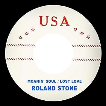 Moanin' Soul / Lost Love