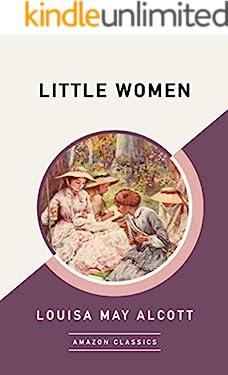 Little Women (AmazonClassics Edition)