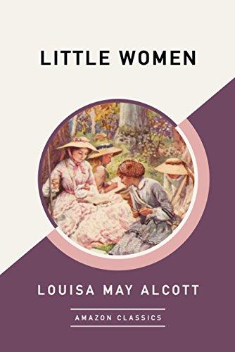Little Women (AmazonClassics Edition) (English Edition)の詳細を見る