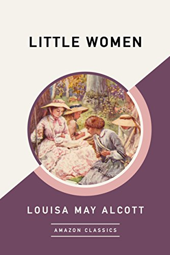 Little Women (AmazonClassics Edition) (English Edition)