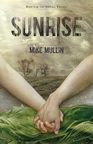Sunrise (Ashfall Trilogy, Band 3)