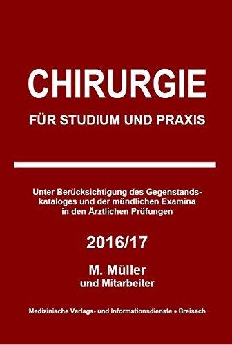 Chirurgie: Für Studium und Praxis - 2016/17 by Markus Müller (2015-12-15)