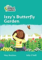 Level 3 – Izzy's Butterfly Garden (Collins Peapod Readers)