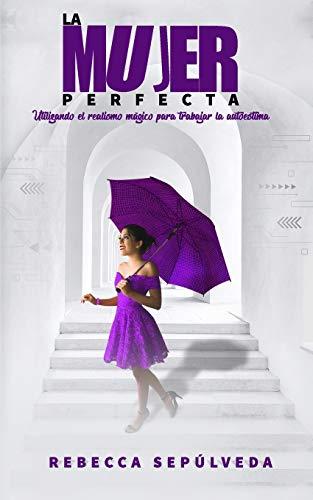La Mujer Perfecta: No fuimos creados para ser perfectos, sino felices.