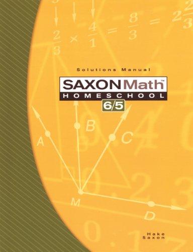 Saxon Math 6/5 Homeschool Solutions Manual