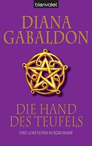 Die Hand des Teufels: Drei Lord-John-Kurzromane