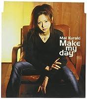 Make My Day by Mai Kuraki (2002-12-04)