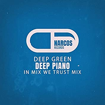 Deep Green (In Mix We Trust Mix)