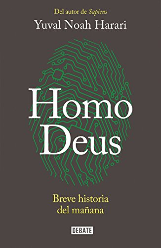 Homo Deus / Deus Homo: Breve Historia Del Manana: Breve historia del mañana