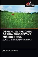 Ospitalità Africana Da Una Prospettiva Missiologica