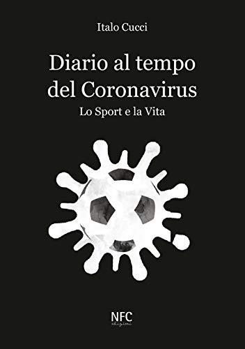 Diario al tempo del Coronavirus. Lo sport e la vita