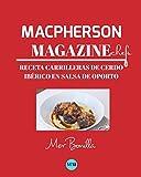 Macpherson Magazine Chef's - Receta Carrilleras de cerdo ibérico en salsa de Oporto